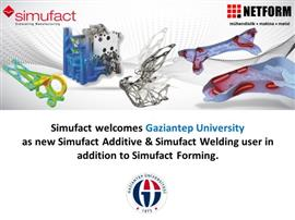 Gaziantep University is now using Simufact Welding and Simufact Additive